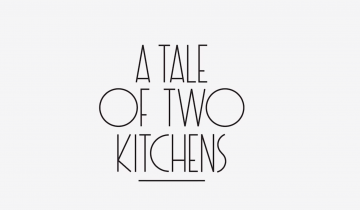 TRISHA ZIFF – A TALE OF TWO KITCHENS