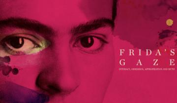 TRISHA ZIFF – FRIDA'S GAZE